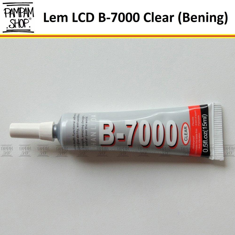 Lem LCD Touchscreen B-7000 B7000 Clear Warna Bening Touch Screen Ukuran 15 ML