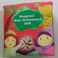 Buku Kainku Buku Bantal Kain Softbook Bayi Baby Mengenal Nabi Muhammad - Washable