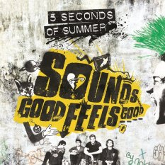 Universal Music Indonesia 5 Seconds Of Summer - Sounds Good Feels Good