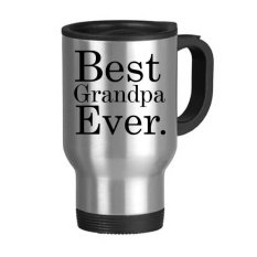 Best Grandpa Ever Words Quotes Family Love Creative Design Stainless Steel Travel Mug Travel Mugs Gifts With Handles 22oz - Intl