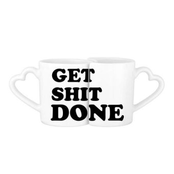 Get Shit Done Words Funny Humorous Quotes Creative Design Lovers' Mug Lover Mugs Set White Pottery Ceramic Cup Milk Coffee Cup with Handles - intl
