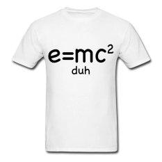 CONLEGO Funny Cotton Men's Simple E Mc2 Equal Duh T-Shirts White