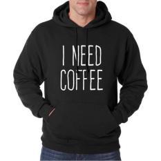 Hoodie I Need Coffe