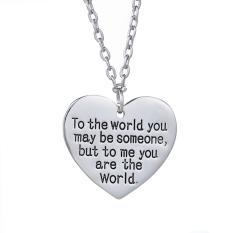 Hequ New Chic Fashion Jewelry The World You May Be Someone Love Necklace - Intl