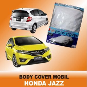 Body Cover (Sarung Penutup) HONDA JAZZ Mantroll Cover Mobil Honda Jazz ...