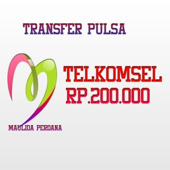 Transfer Pulsa Telkomsel Rp. 200.000   Lazada Indonesia