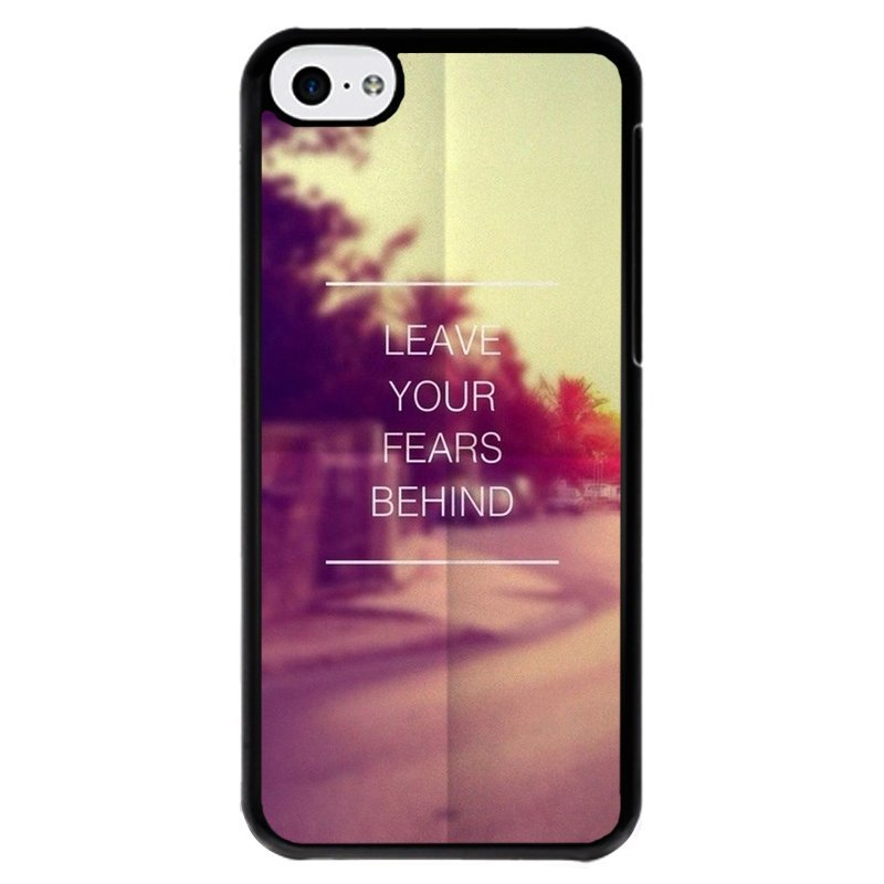 Y&M Cell Phone Case For iPhone 5c Let Your Fear Behine Pattern Cover (Multicolor)