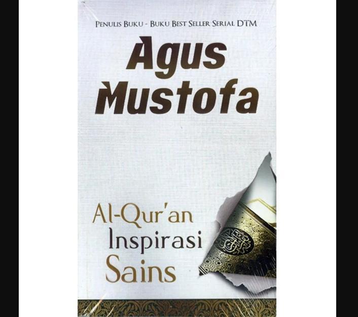 Buku Agus Mustofa - Al-Quran Inspirasi Sains