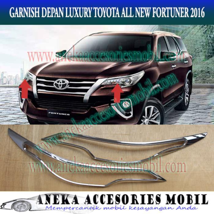 Paket: Garnish Lampu Depan Dan Belakang Toyota All New Fortuner 2016