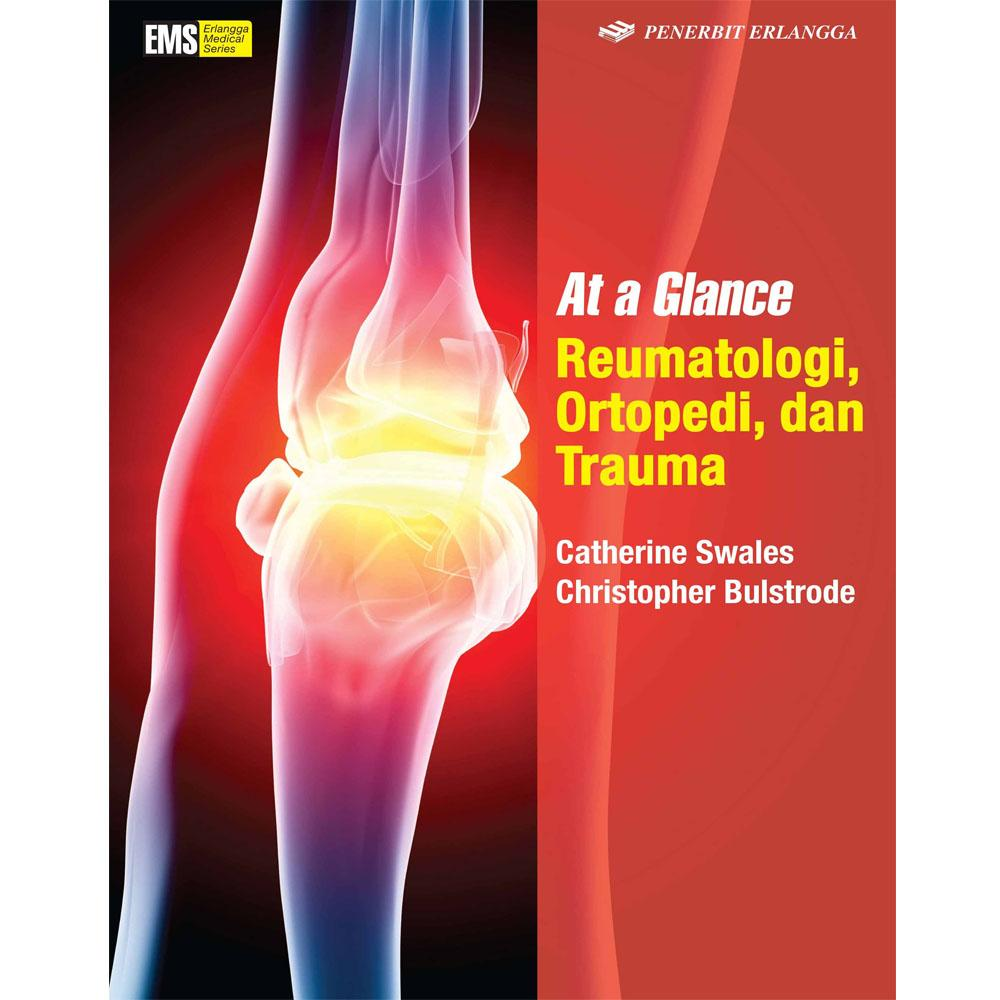 Erlangga At Glance Reumatologi Ortopedi dan Trauma By Swales