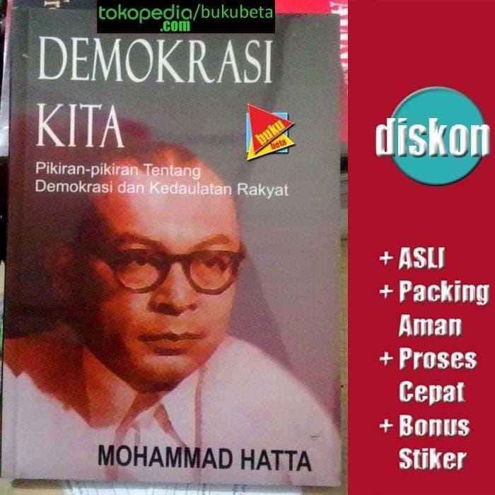 Demokrasi Kita - Mohammad Bung Hatta
