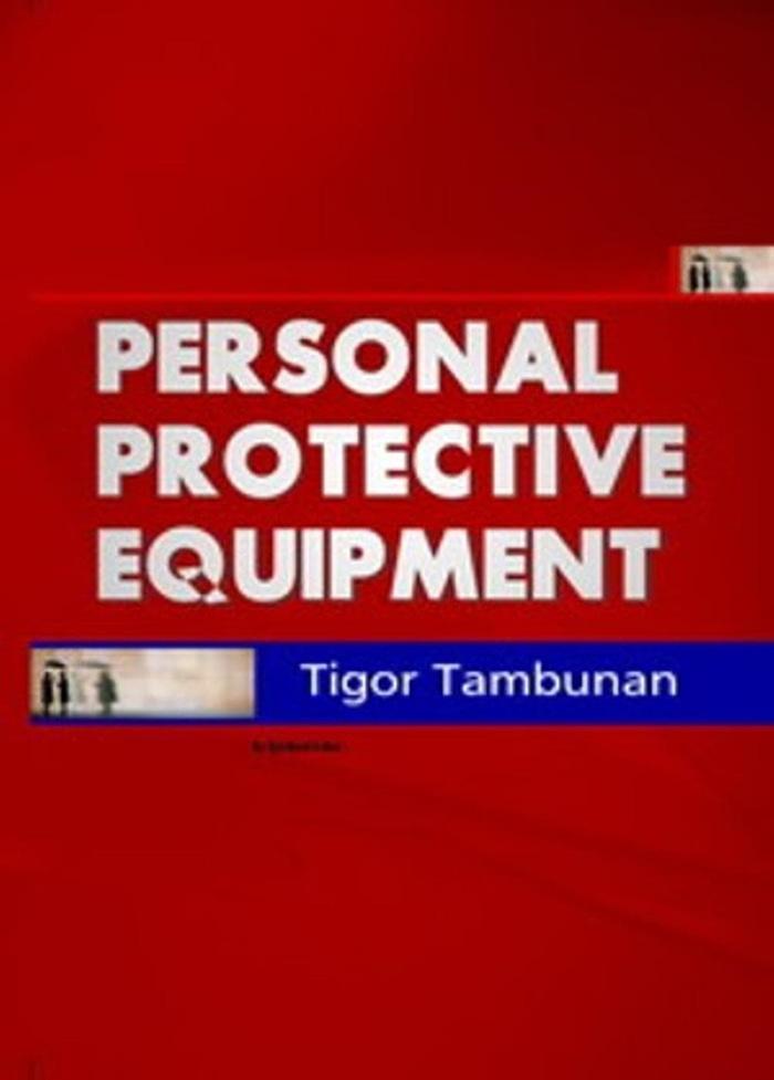 Personal Protective Equipment  (  Tigor Tambunan ) - Graha Ilmu
