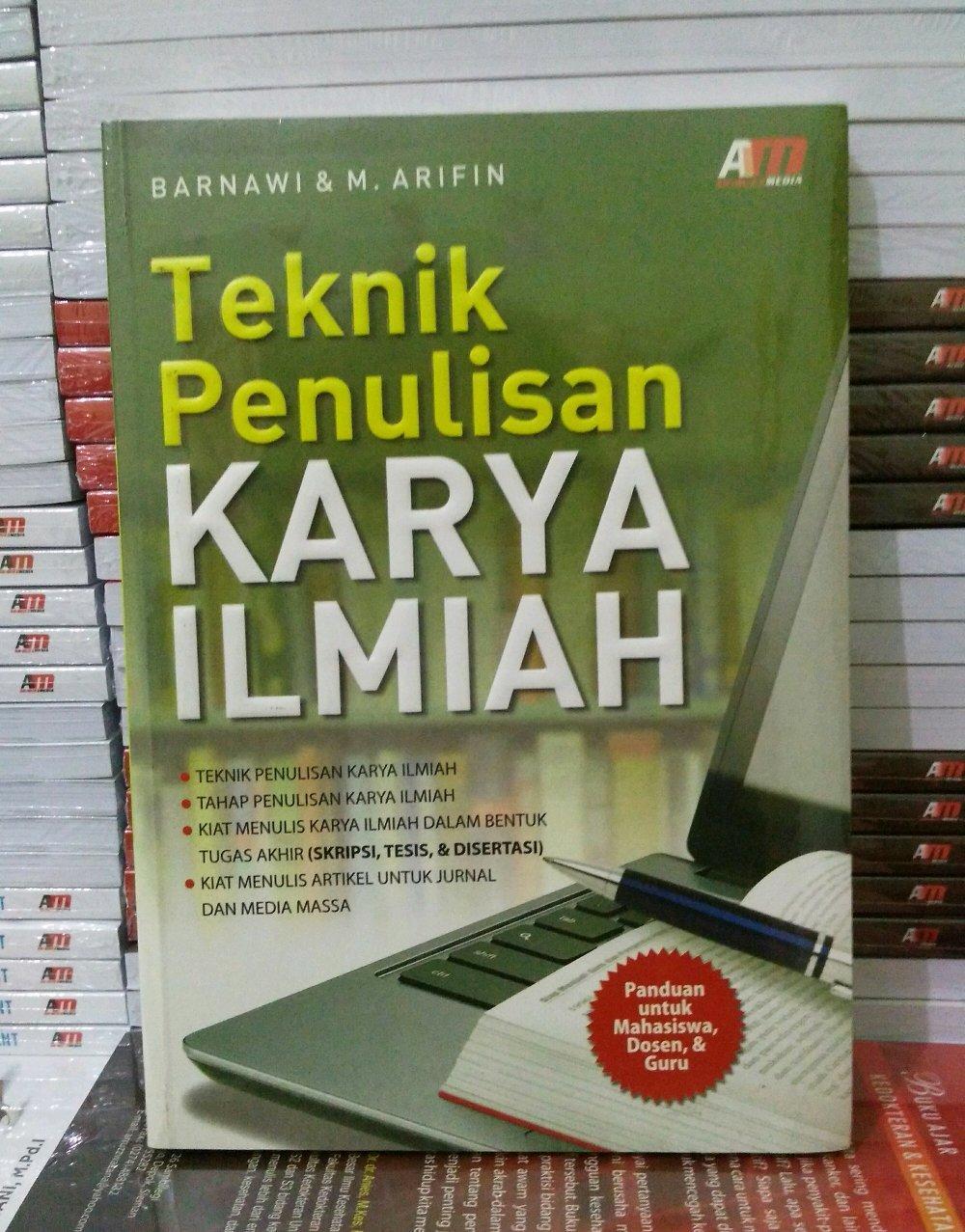 Buku Teknik Penulisan Karya Ilmiah - Barnawi & M Arifin By Toko Buku Pustaka Hidayah.