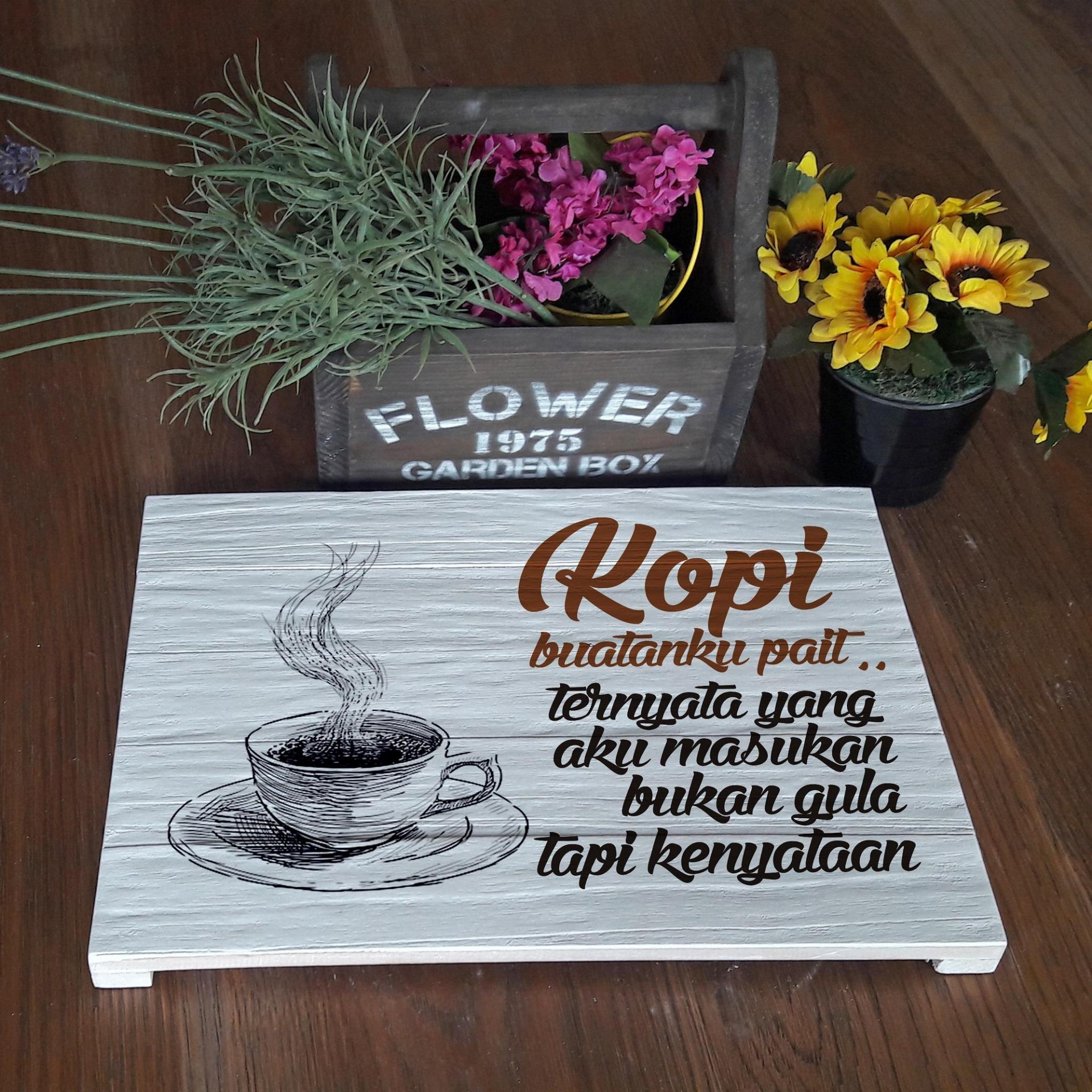 Hiasan Dinding Poster Kayu Solid Coffee Funny Quotes