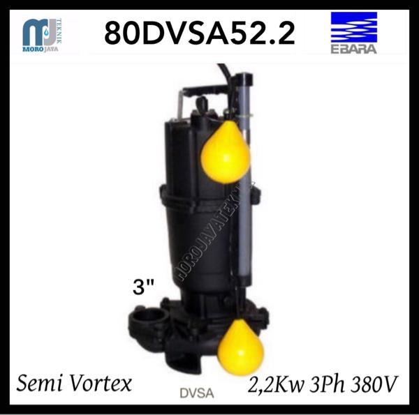Pompa EBARA 80DVSA52.2 Submersible Pump Ebara 3Hp 3Ph Air Kotor Auto