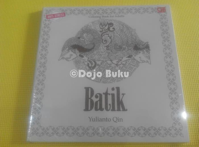 BATIK ( Anti Stress Art Therapy ) Coloring Book for Adults