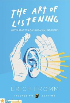 Shock Price BUKU PSIKOLOGI THE ART OF LISTENING - ERICH FROMM best price - Hanya Rp38.279