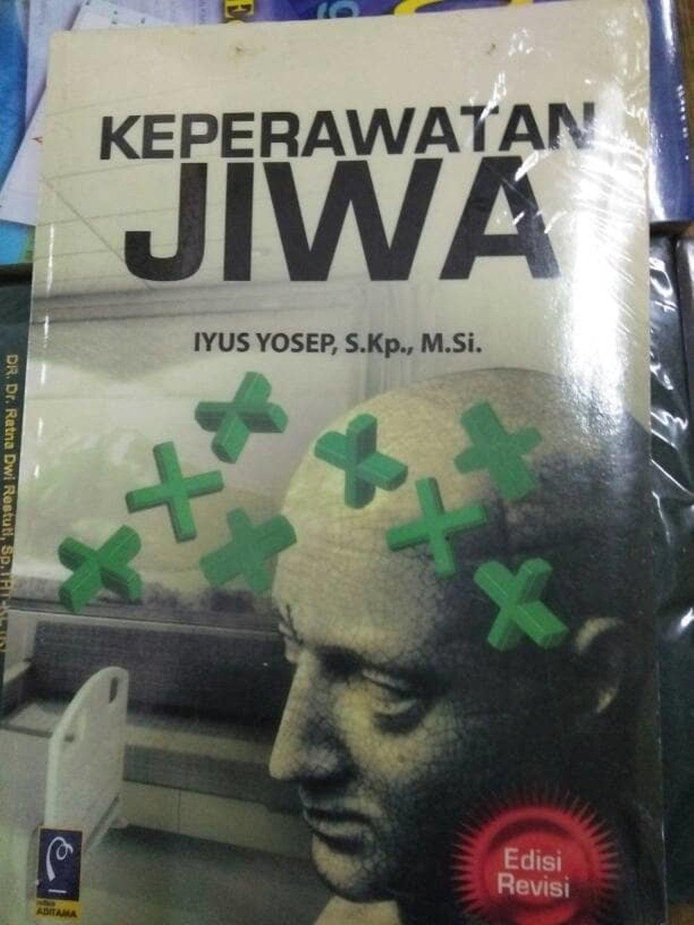 Buku Keperawatan Jiwa (Edisi Revisi) - Iyus Yosep