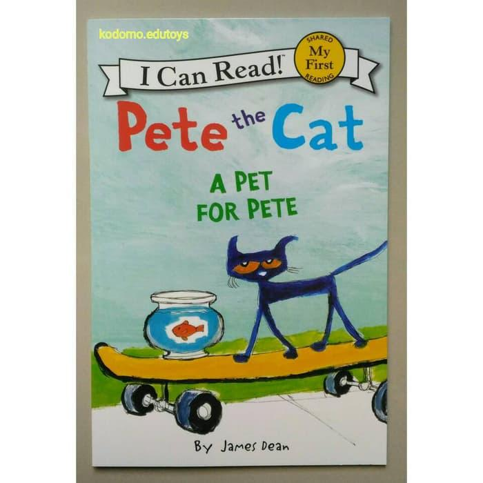 Top Brand !  Pete The Cat, A Pet For Pete, My First I Can Read, Buku Anak - ready stock