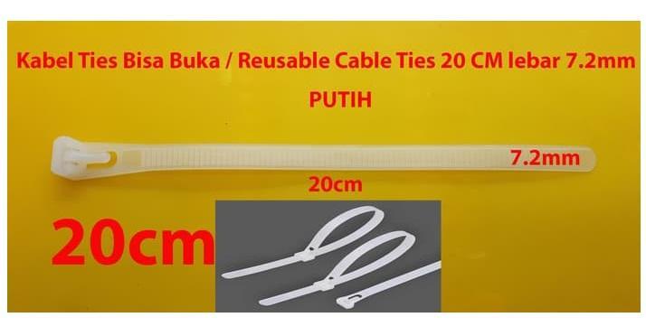 Kabel Ties Bisa Buka 20 CM lebar 7.2mm Putih / Reusable Cable Ties