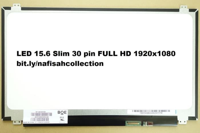 Diskon 10%!! Lcd Led 15.6 Slim 30 Pin Full Hd 1920 X 1080 For Acer Asus Hp Dell - ready stock