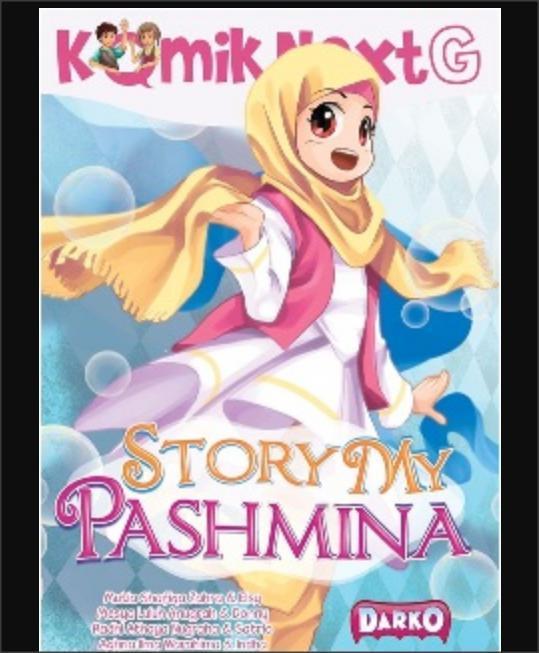 KOMIK NEXT G STORY MY PASHMINA (REPUBLISH) - Buku Anak