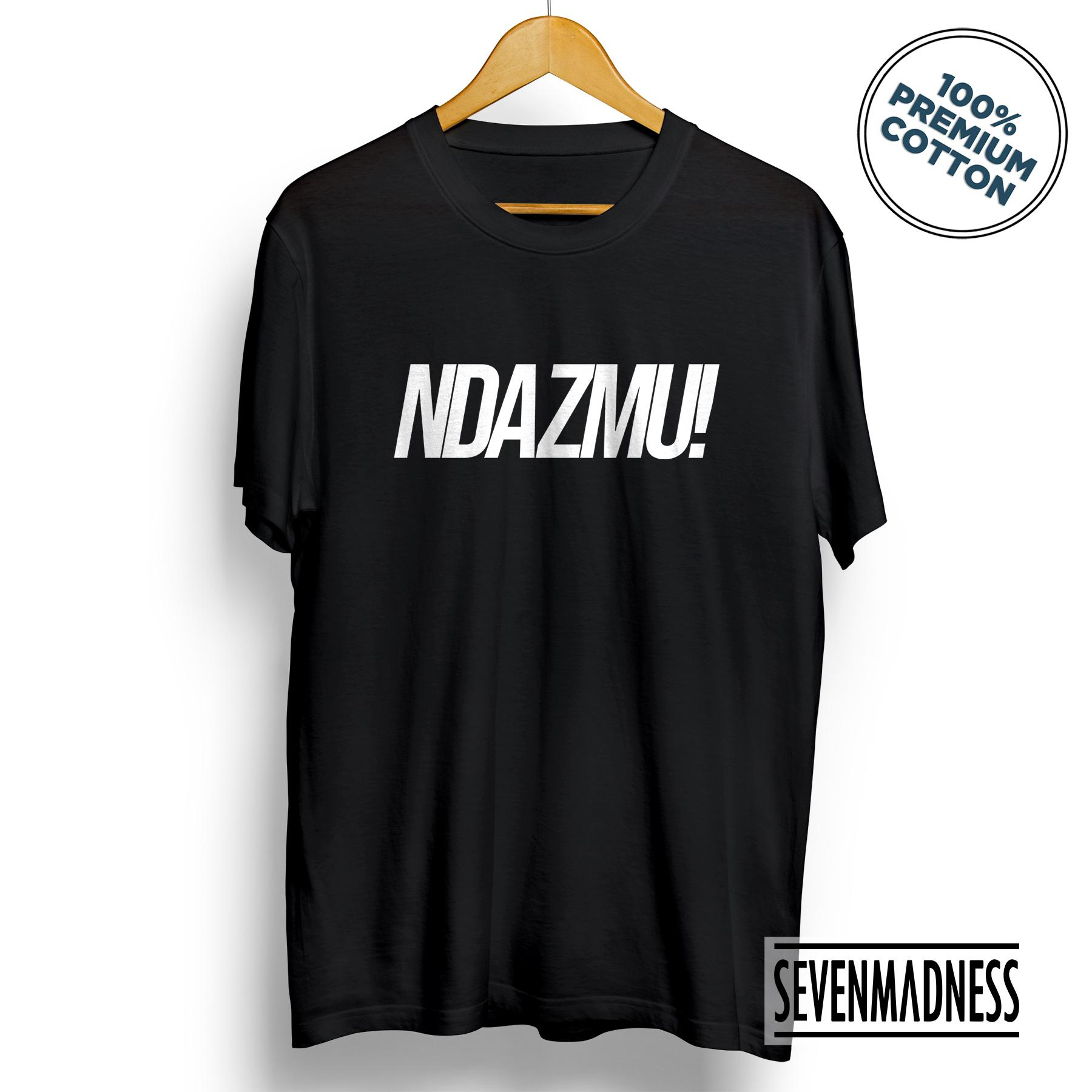 Sevenmadness - Kaos T-shirt Distro Tshirt Pria   Wanita - Ndazmu! Ndasmu a04d289031