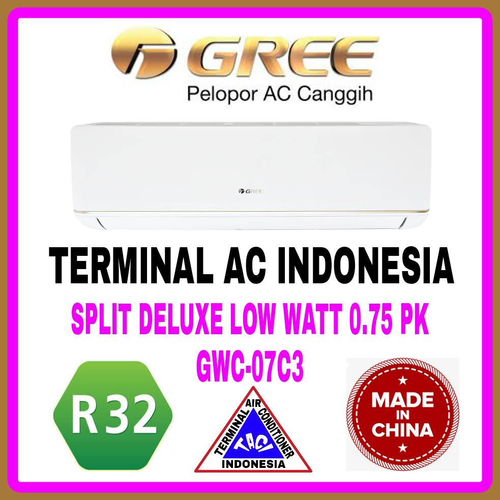 Buy Sell Cheapest Ac Gree Split Best Quality Product Deals Standard 3 4 Pk 07moo Putih Free Pemasangan Ongkir Area Jabodetabek 075 Gwc 07c3 Deluxe Low Watt R32 China
