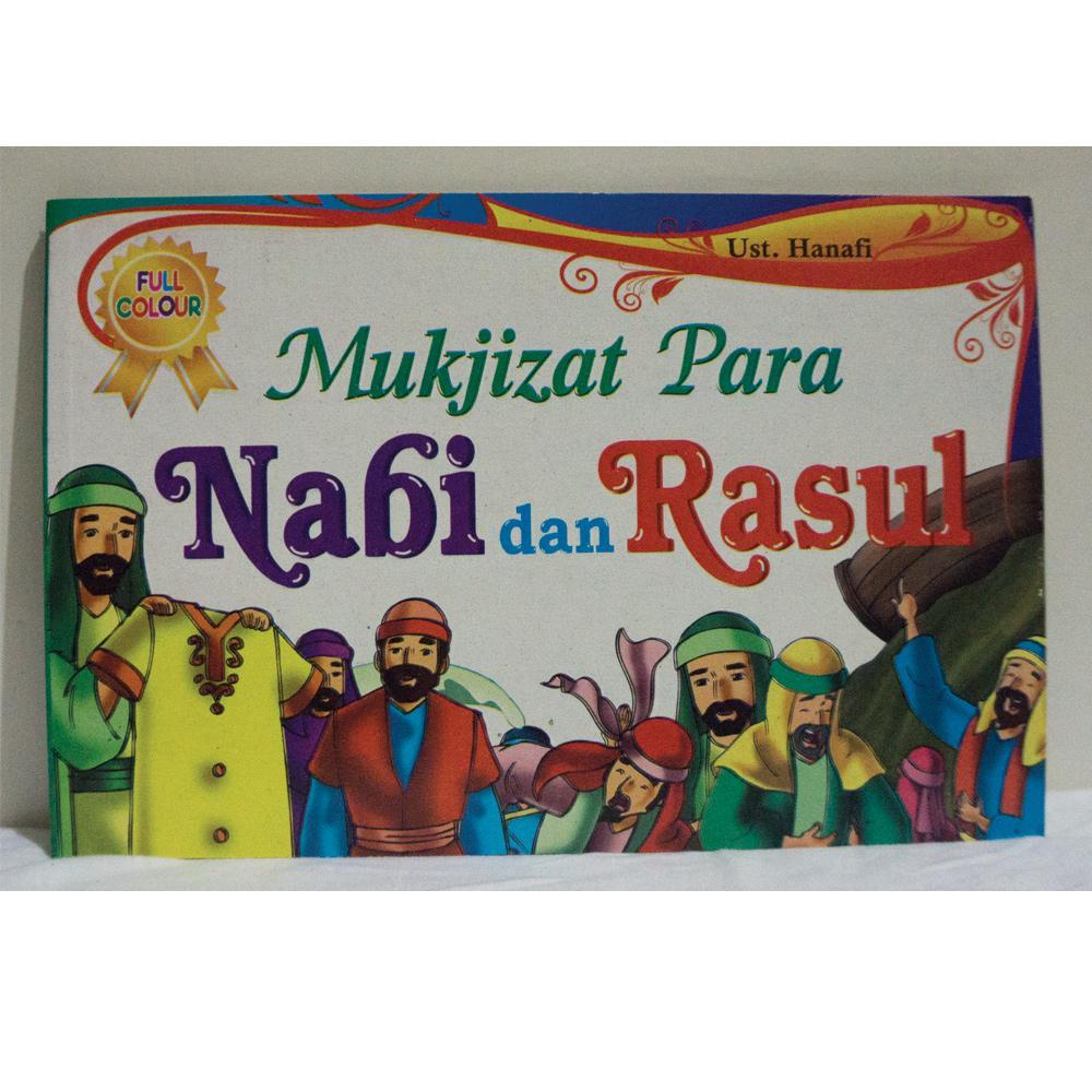 Buku Anak - Mukjizat Para Nabi Dan Rasul - Ust Hanafi By Edantoys.