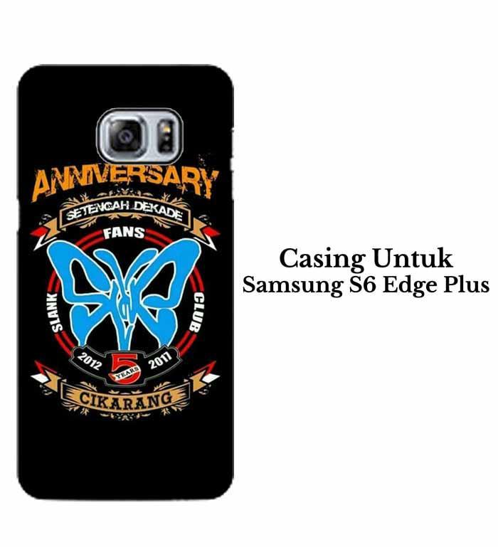 Casing SAMSUNG S6 EDGE PLUS SLANK CIKARANG Hardcase Custom Case Se7enstores