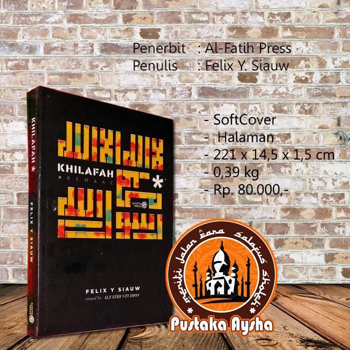 Original - Khilafah Remake - Al Fatih Press - Pustaka Aysha