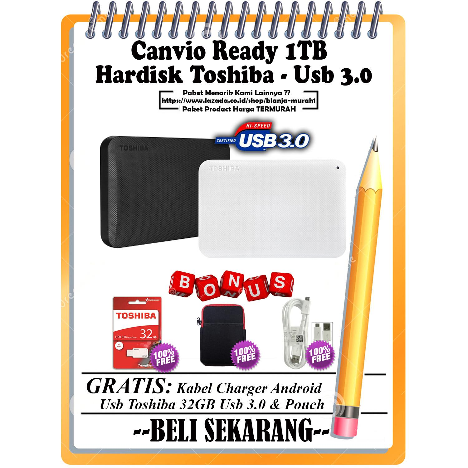 Toshiba Canvio Ready 1TB - HDD / HD / Hardisk Eksternal - Hitam GRATIS Usb TOSHIBA 32GB Usb 3.0 + Pouch Harddisk & Kabel Charger Android