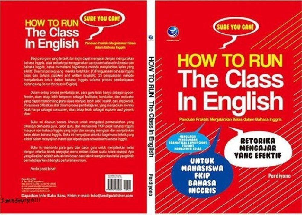Buku How To Run The Class In English - Drs Pardiyono