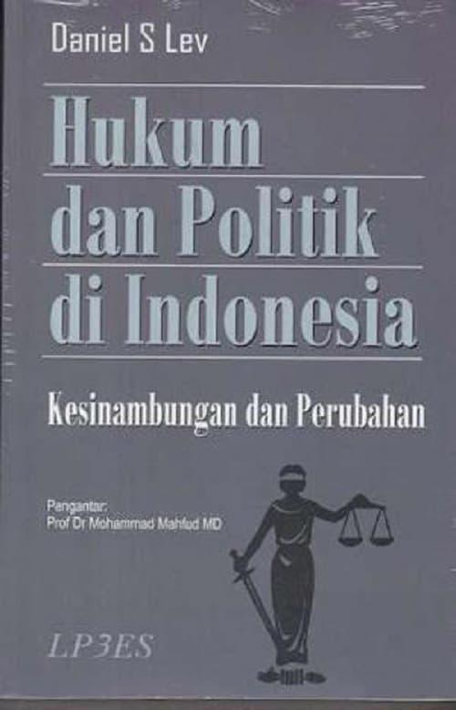 BUKU HUKUM DAN POLITIK DI INDONESIA / DANIEL S LEV / LP3ES