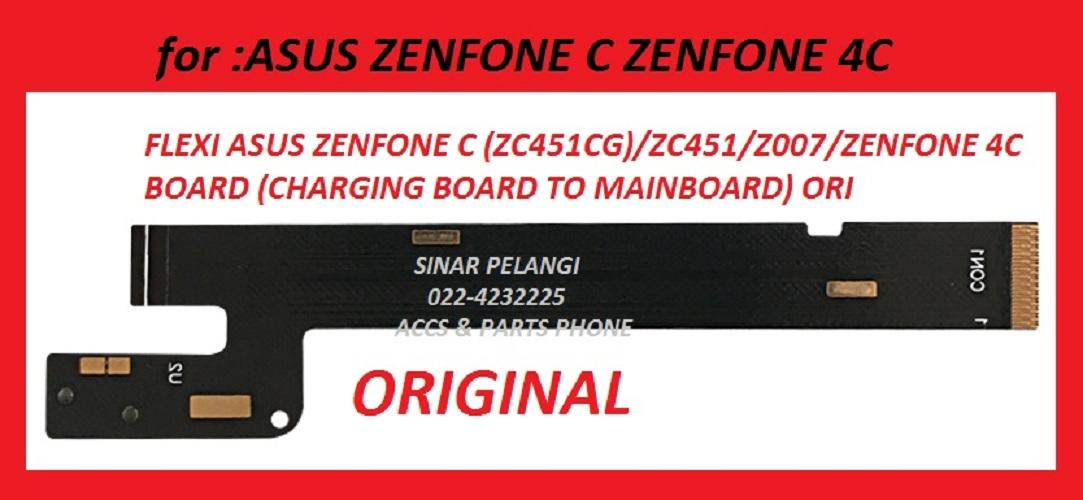 CABLE KABEL FLEXI FLEX FLEKSI FLEXIBLE KONEKTOR CONNECTOR ASUS ZENFONE C ZC451CG ZC451 Z007 ZENFONE 4C BOARD CHARGING BOARD TO MAINBOARD ORI 905623