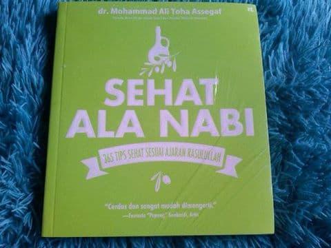 Terbaru!!! Sehat Ala Nabi 365 Tips Sehat Ajaran Rasul- Dr. Mohammad Ali Toha Asse - ready stock