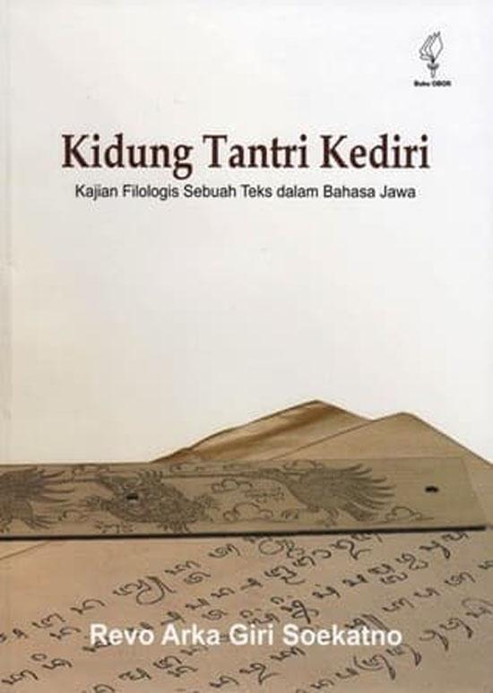 Buku Sastra - Kidung Tantri Kediri - Kajian Filologis Sebuah Teks dalam Bahasa Jawa