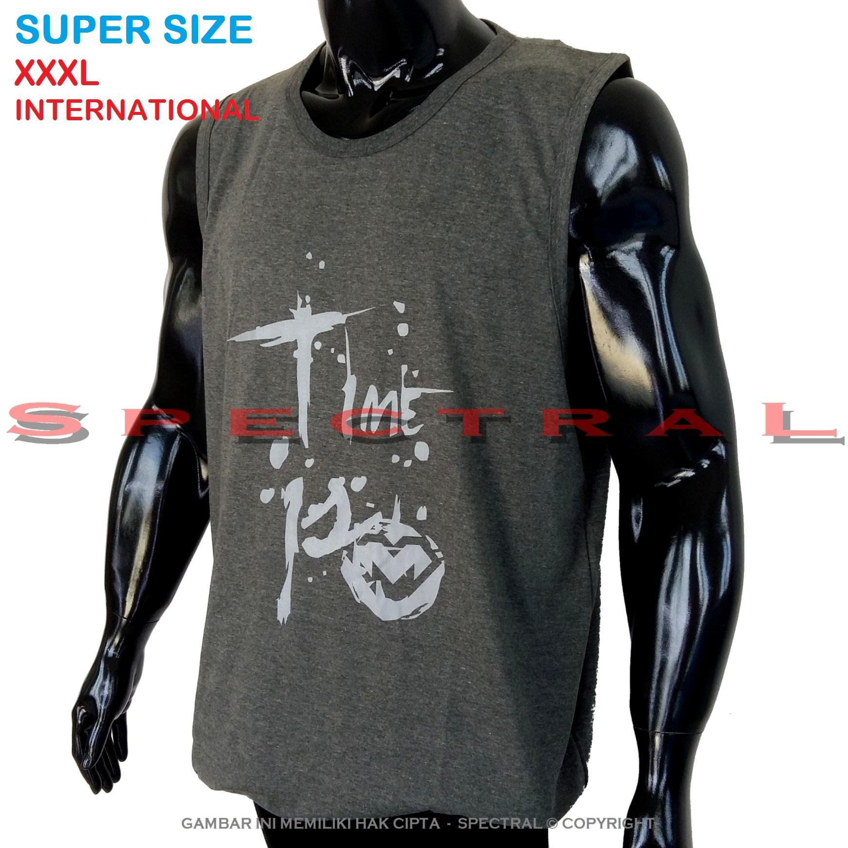 Spectral – 3XL SINGLET SUPER BIG SIZE XXXL 100% Cotton Combed Kaos Distro Jumbo T-Shirt Fashion Ukuran Besar Polos Celana Olahraga Atasan Pria Wanita Dewasa Bapak Orang Tua Muda Terbaru Gemuk Gendut Sport Bagus Keren Baju Cowo Cewe Pakaian 3L TIME