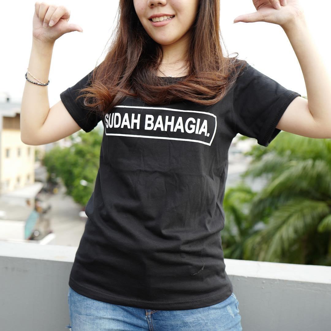 YGTSHIRT - T-shirt Baju SUDAH BAHAGIA Tumblr Tee Cewek / Kaos Wanita / Tshirt