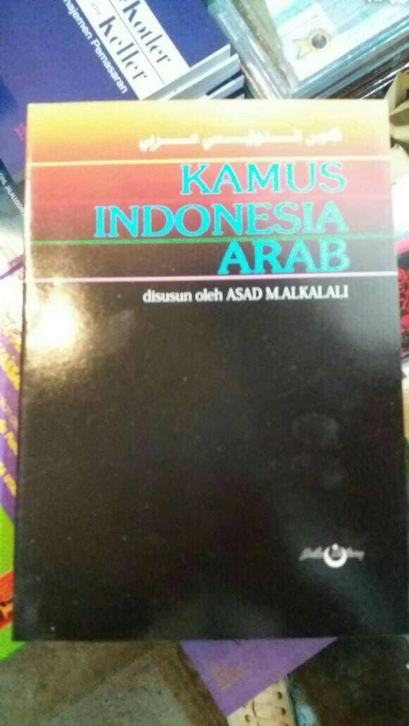KAMUS INDONESIA - ARAB & ASAD M. ALKALALI & gansabook 010