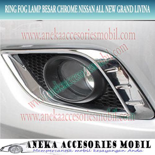 Ring lampCover Fog Lamp Besar Chrome Nissan All New Grand Livina