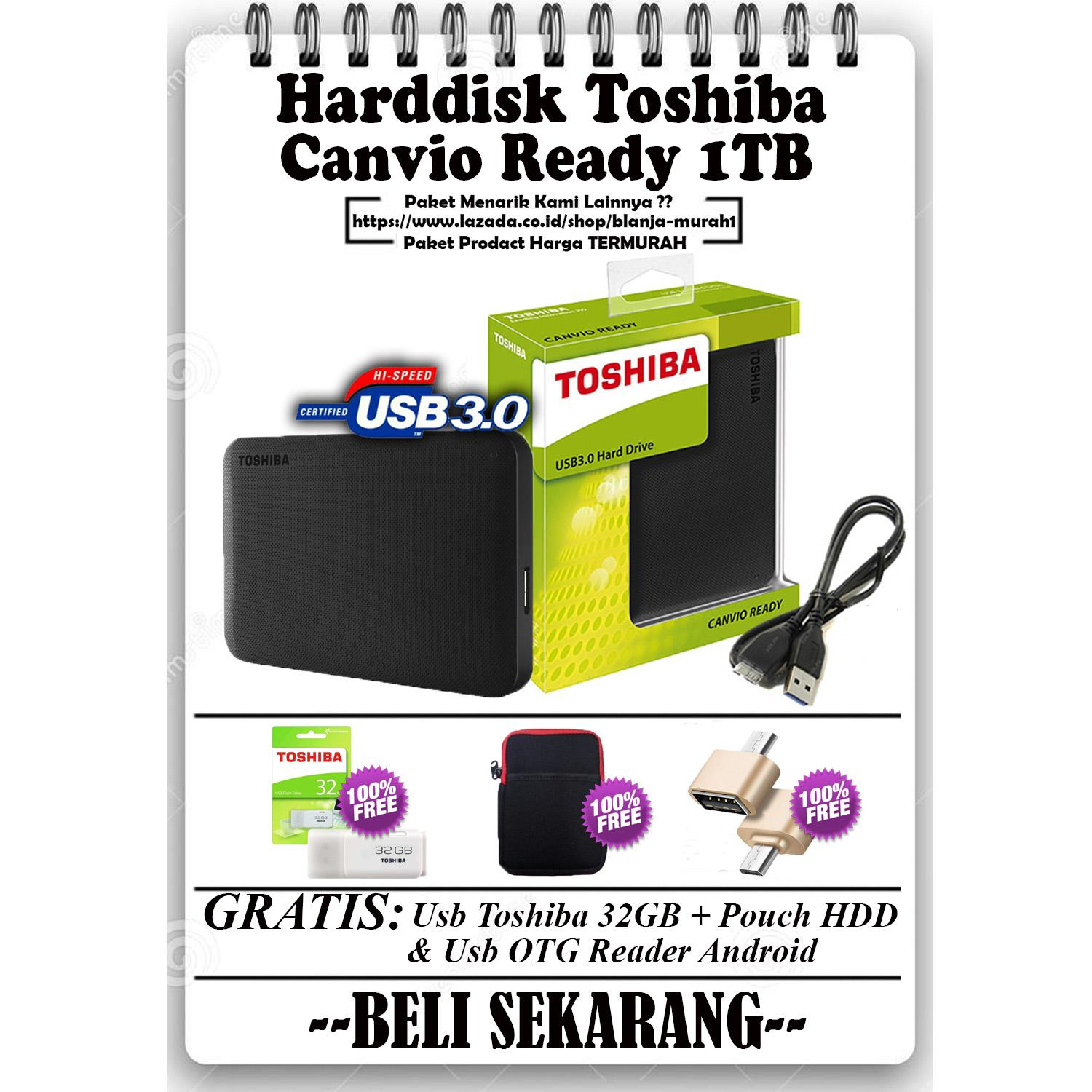 Toshiba Canvio Ready 1TB - HDD / HD / Hardisk Eksternal - GRATIS Usb Toshiba 32GB + Pouch Harddisk & Usb OTG Card Reader