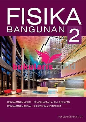Fisika Bangunan 2 (Griya Kreasi - Buku Arsitektur)