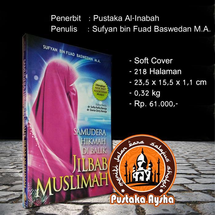 Samudera Hikmah di Balik Jilbab Muslimah - Pustaka Al Inabah - Pustaka Aysha