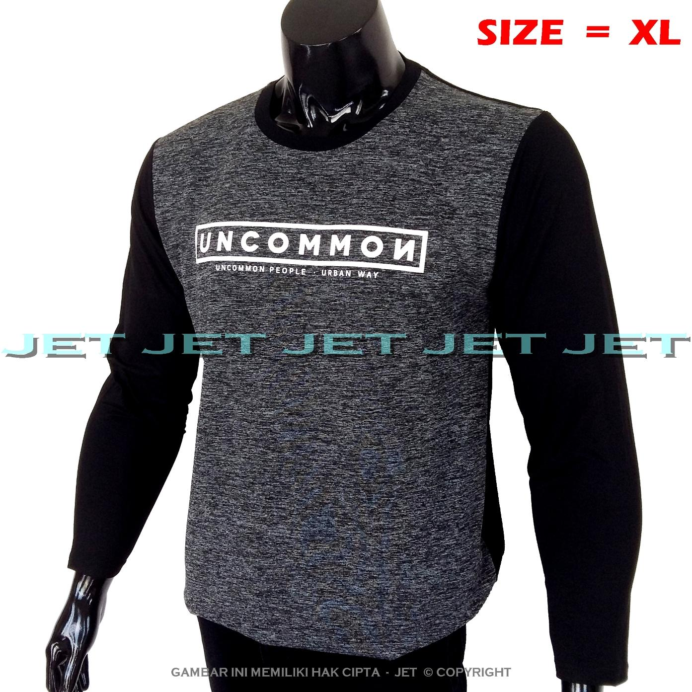 JeT - Kaos Distro UNCOMMON Size XL Dewasa Lengan Panjang Soft Rayon Viscose Lycra Tidak Pasaran Sablonan Eropa Gradasi