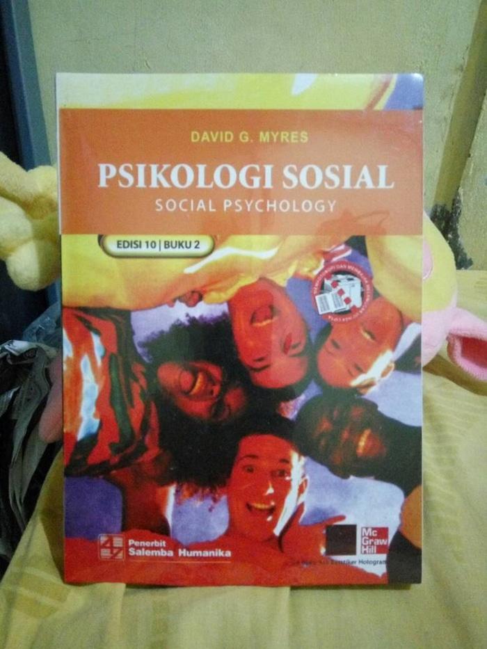 Psikologi Sosial Edisi 10 Buku 2 By. David G. Myres