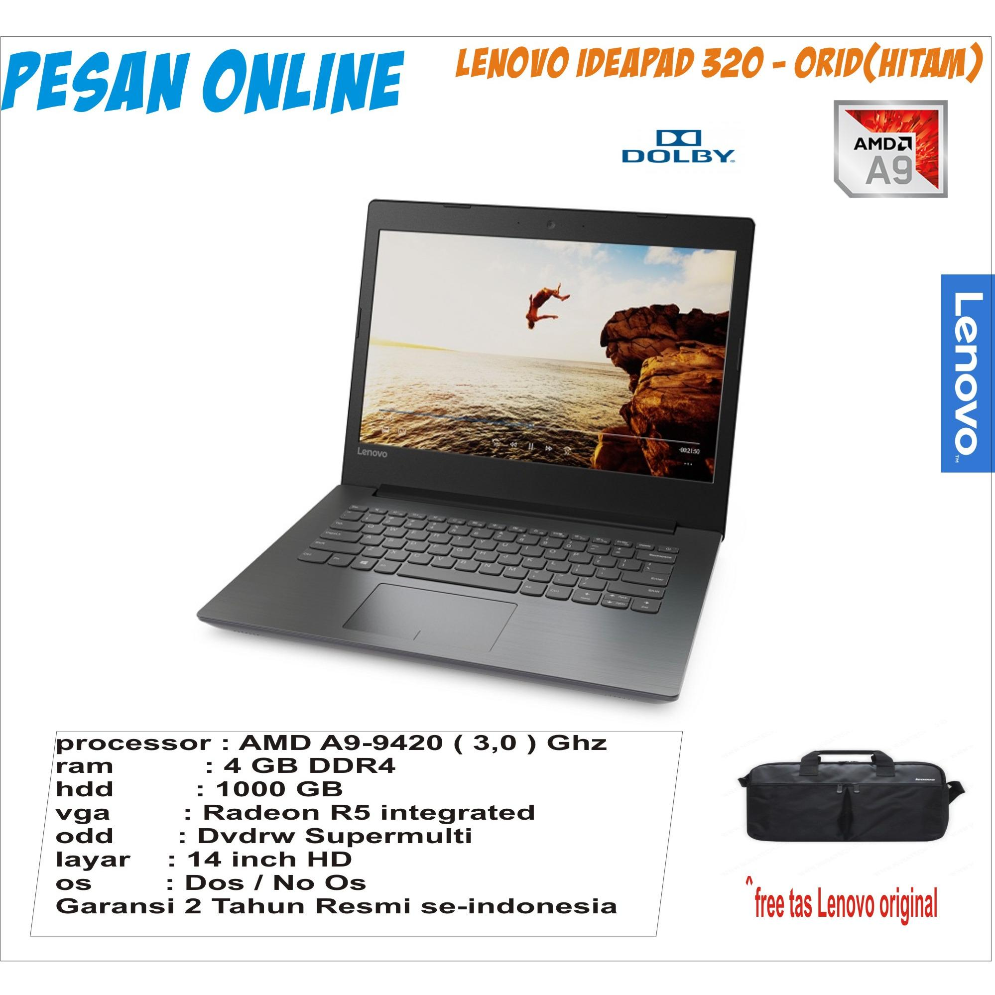 Ideapad 320 - 0RID - 14AST/AMD A9-9420 SPEED 3.0 GHZ/ 4 GB RAM DDR4/1 TB HDD/14