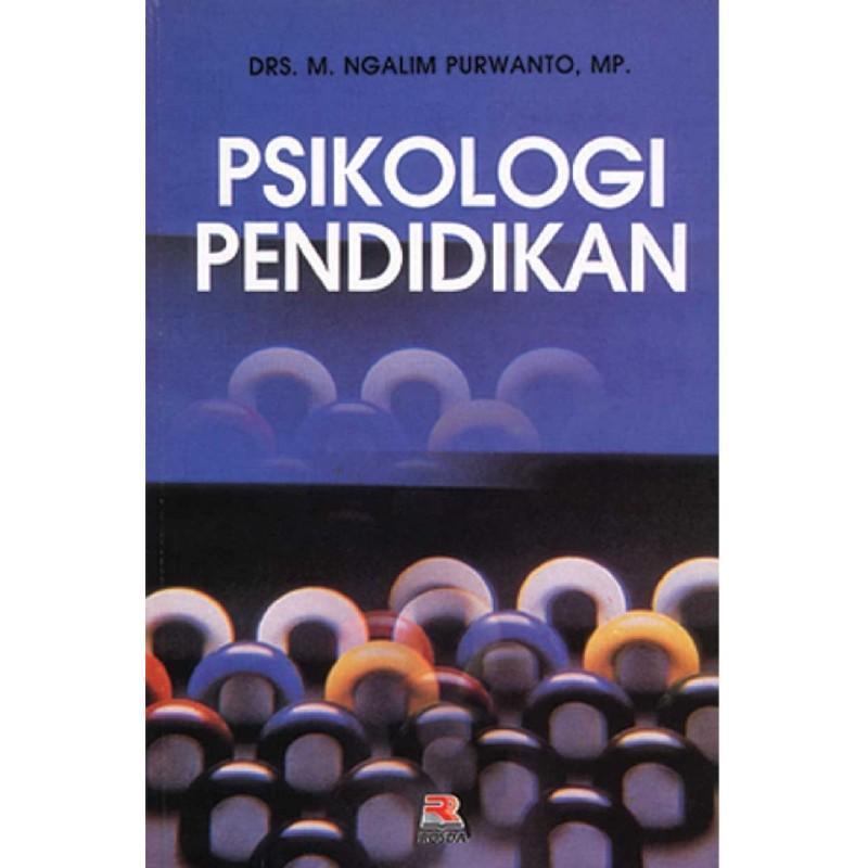 Buku Psikologi Pendidikan - M. Ngalim Purwanto By Toko Buku Pustaka Hidayah.