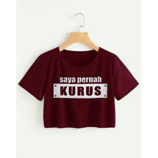 PERNAH KURUS CROP TEE / ATASAN WANITA / FIT TO L / BAJU MURAH / TUMBLR / KAOS / MODEL BARU / FASHION