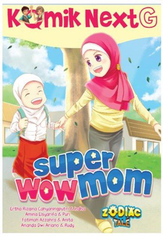 KOMIK NEXT G SUPER WOW MOM